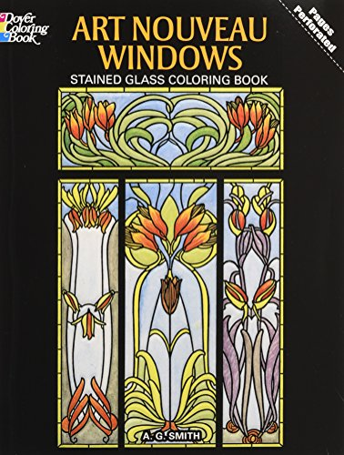 Art Nouveau Windows Stained Glass Coloring Book (Dover Stained Glass Coloring Book) -