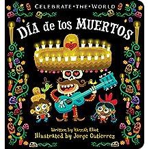 Dia de los Muertos (Celebrate the World)