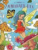 Zauberhafte Feen — Malbuch: Ein Malbuch für Erwachsene und Kinder (Geschenke für Mädchen, Frauen und Anfänger)