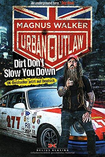 Urban Outlaw (Deutsche Ausgabe): Dirt Don't Slow You Down Buch-Cover