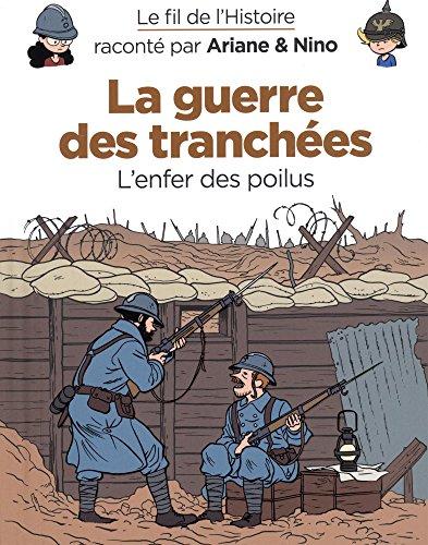 Le fil de l'Histoire raconté par Ariane & Nino - tome 4 - La guerre des tranchées par Erre Fabrice