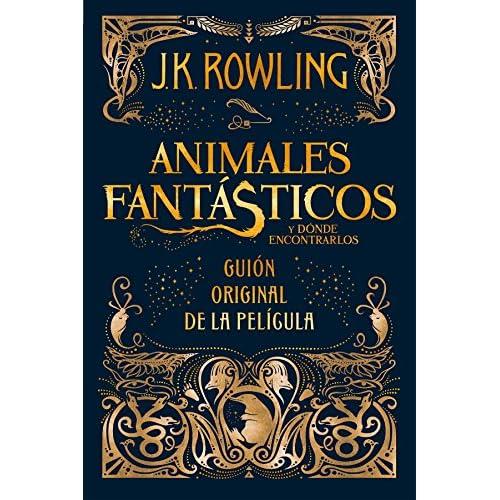 Animales fantasticos y donde encontrarlos (guión original): Guión original de la película I: Animales fantásticos y dónde encontrarlos (Harry Potter) 9