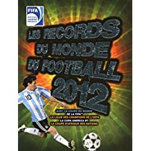 Les records du monde FIFA 2012