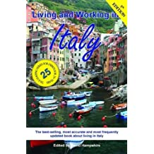 Living and Working in Italy: A Survival Handbook (Living & Working)