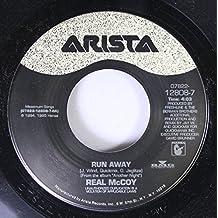 Real McCoy 45 RPM Run Away / I Want You