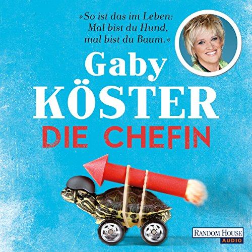 Buchseite und Rezensionen zu 'Die Chefin' von Gaby Köster