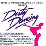 Dirty dancing (Tutte le canzoni della colonna sonora del film)
