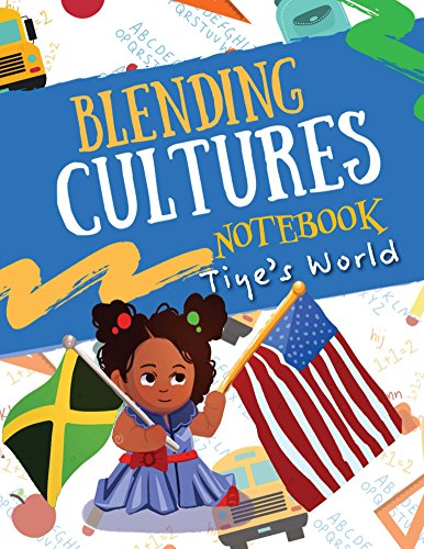 Blending Cultures Notebook: Tiye's World (English Edition) -