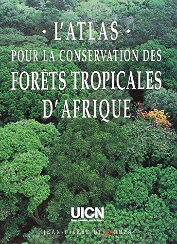 Pour la conservation des forets tropicales d'Afrique par Collectif