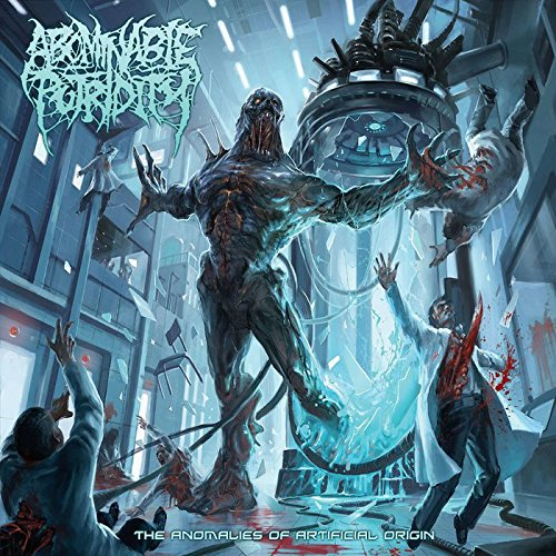 Abominable Putridity: The Anomalies of Artificial Origin (Audio CD)