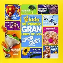 Mi primer gran libro de los ¿por qué? (NG KIDS)