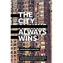 The City Always Wins (English Edition)