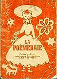 La Poèmeraie, poésies modernes choisies pour les enfants par Armand Got et Charles Vildrac. Illustrations de Geneviève Couteau