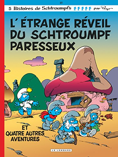 Les Schtroumpfs Lombard - tome 15 - Etrange réveil du Schtroumpf paresseux (L') por Peyo