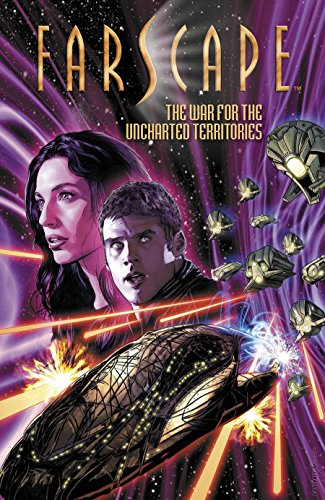 Farscape Volume 7: War for the Uncharted Territories por Keith R. A. DeCandido