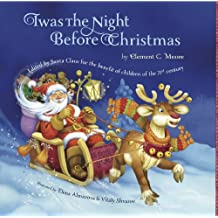 Twas The Night Before Christmas: Edited By Santa Claus for the Benefit of Children of the 21st Century (English Edition)