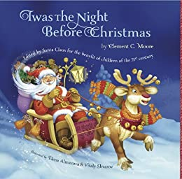 Twas The Night Before Christmas: Edited By Santa Claus for the ...