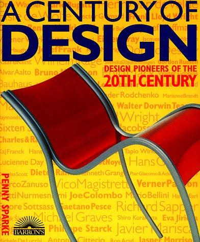A Century of Design: Design Pioneers of the 20th Century por Penny Sparke