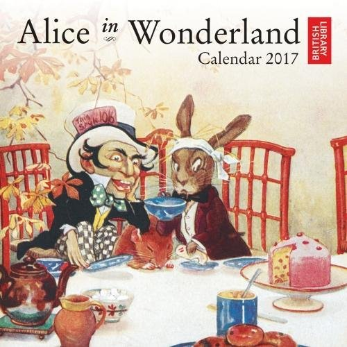 British Library - Alice in Wonderland mini wall calendar 2017 (Art calendar)