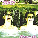 Dream on by Zrazy