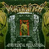 Songtexte von Deathwitch - Monumental Mutilations