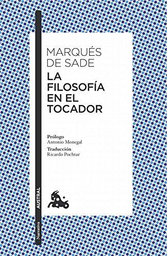 La filosofía en el tocador (Narrativa) por Marqués de Sade