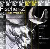 Songtexte von Fischer-Z - The Worker