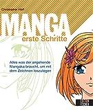 Manga erste Schritte: Alles was der angehende Mangaka braucht, um mit dem Zeichnen loszulegen
