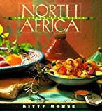 North Africa: The Vegetarian Table (Vegetarian Table Series , Vol 4)