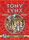 Diarios de Tony Lynx: El libro del poder par Griot