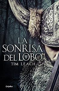 La sonrisa del lobo par Tim Leach