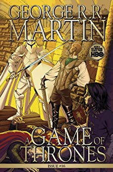 A Game of Thrones: Comic Book, Issue 16 par [Martin, George R. R.]
