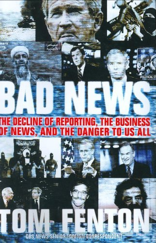 e of Reporting, the Business of News, and the Danger to Us All by Tom Fenton (8-Sep-2005) Hardcover ()