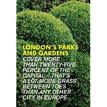 London's Parks & Gardens