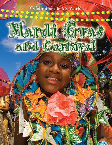 Mardi Gras and Carnival (Celebrations in My World) por Molly Aloian