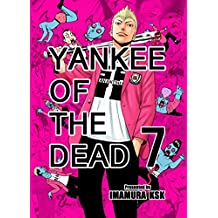 YANKEE OF THE DEAD 7 (French Edition)