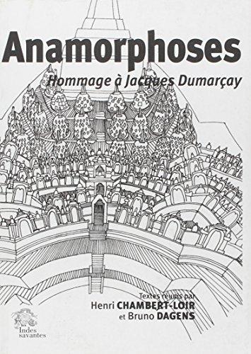 Anamorphoses : Hommage à Jacques Dumarçay