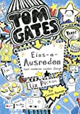 Tom Gates, Band 02: Eins-a-Ausreden (und anderes cooles Zeug)