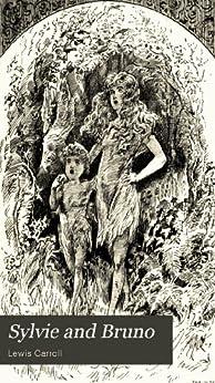 Sylvia and Bruno 1 (English Edition) par [Carroll, Lewis]