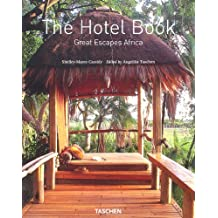 The Hotel Book : Great Escapes Africa, édition trilingue (français, anglais, allemand)