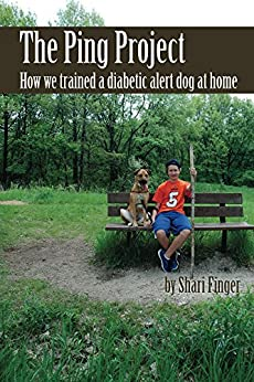 The Ping Project: How we trained a diabetic alert dog at home (English Edition) par [Finger, Shari]