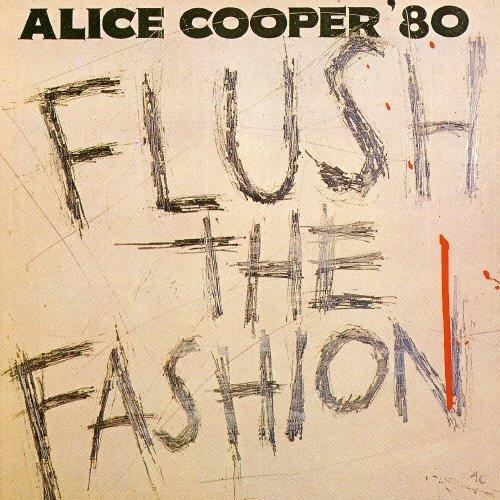 Flush the Fashion by ALICE COOPER (1999-03-09) -