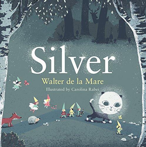 Silver (Four Seasons of Walter De La Mare) (Four Seasons Halloween)