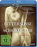 Bittersüße Schokolade (Cinema Treasures) [Blu-ray]