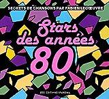 STARS DES ANNEES 80