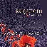 Songtexte von Astrid Williamson - Requiem & Gallipoli