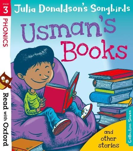 Read with Oxford: Stage 3: Julia Donaldson's Songbirds: Usman's Books and Other Stories por Julia Donaldson