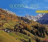 Südtirol Globetrotter - Kalender 2017 - Von romantischen Tälern und schroffer Bergwelt - Heye-Verlag - Wandkalender - 45 cm x 39 cm