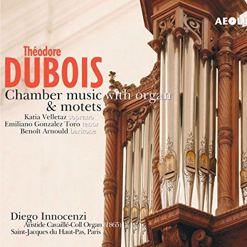 Dubois: Kammermusik mit Orgel + Motetten