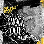 The Very Best of Knockout in the 4th & 5th Round [Explicit]